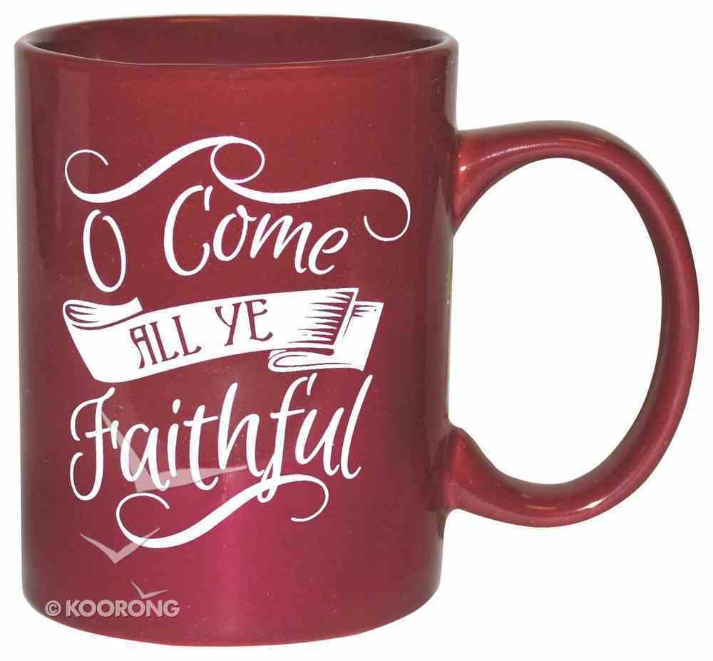 Ceramic Glazed Christmas Mug: O Come All Ye Faithful (Red/white) Homeware