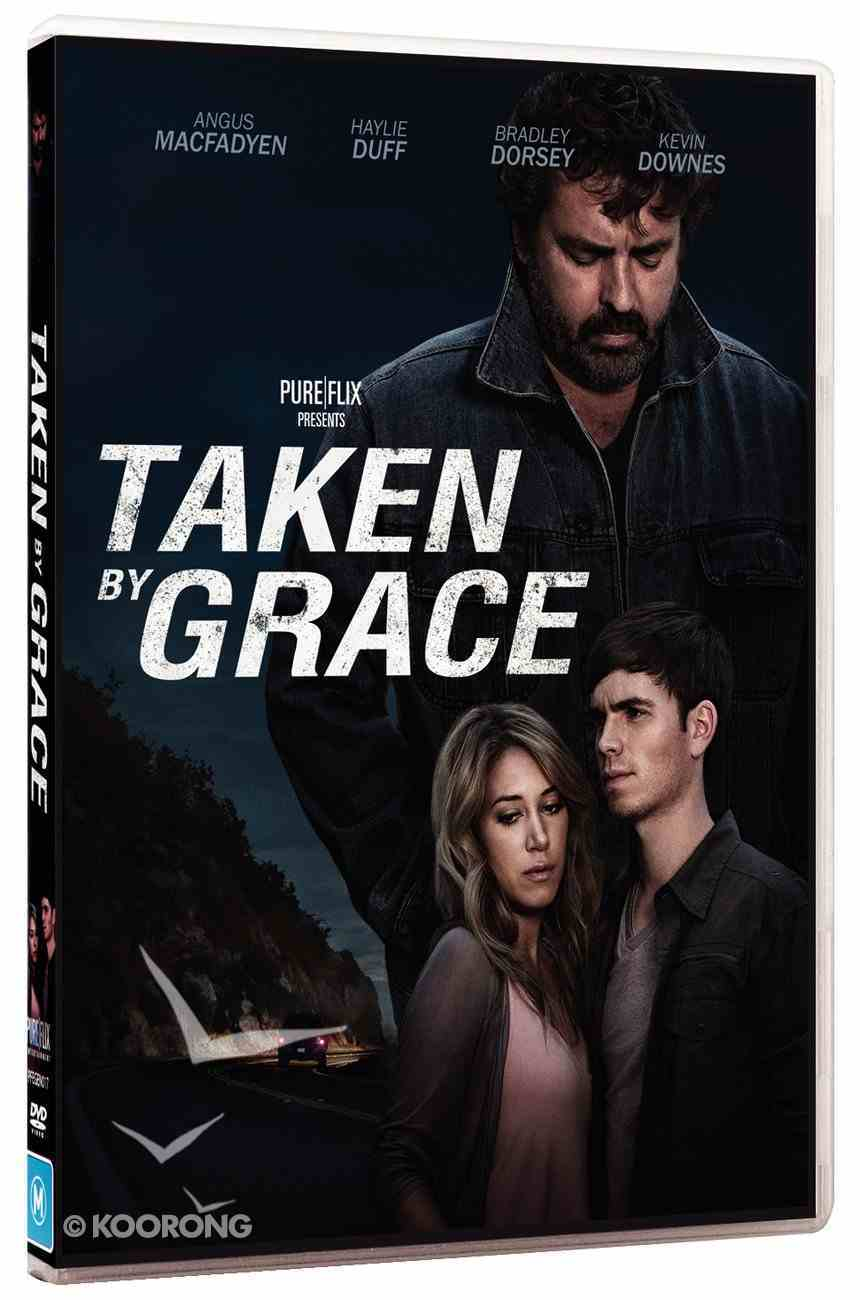 Taken By Grace DVD