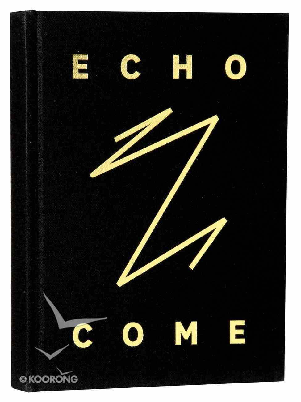 Journal: Echo Come Hardback