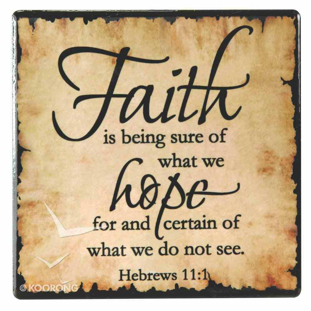 Ceramic Plaque: Faith is Being Sure of What We Hope For, Hebrews 11:1 Homeware