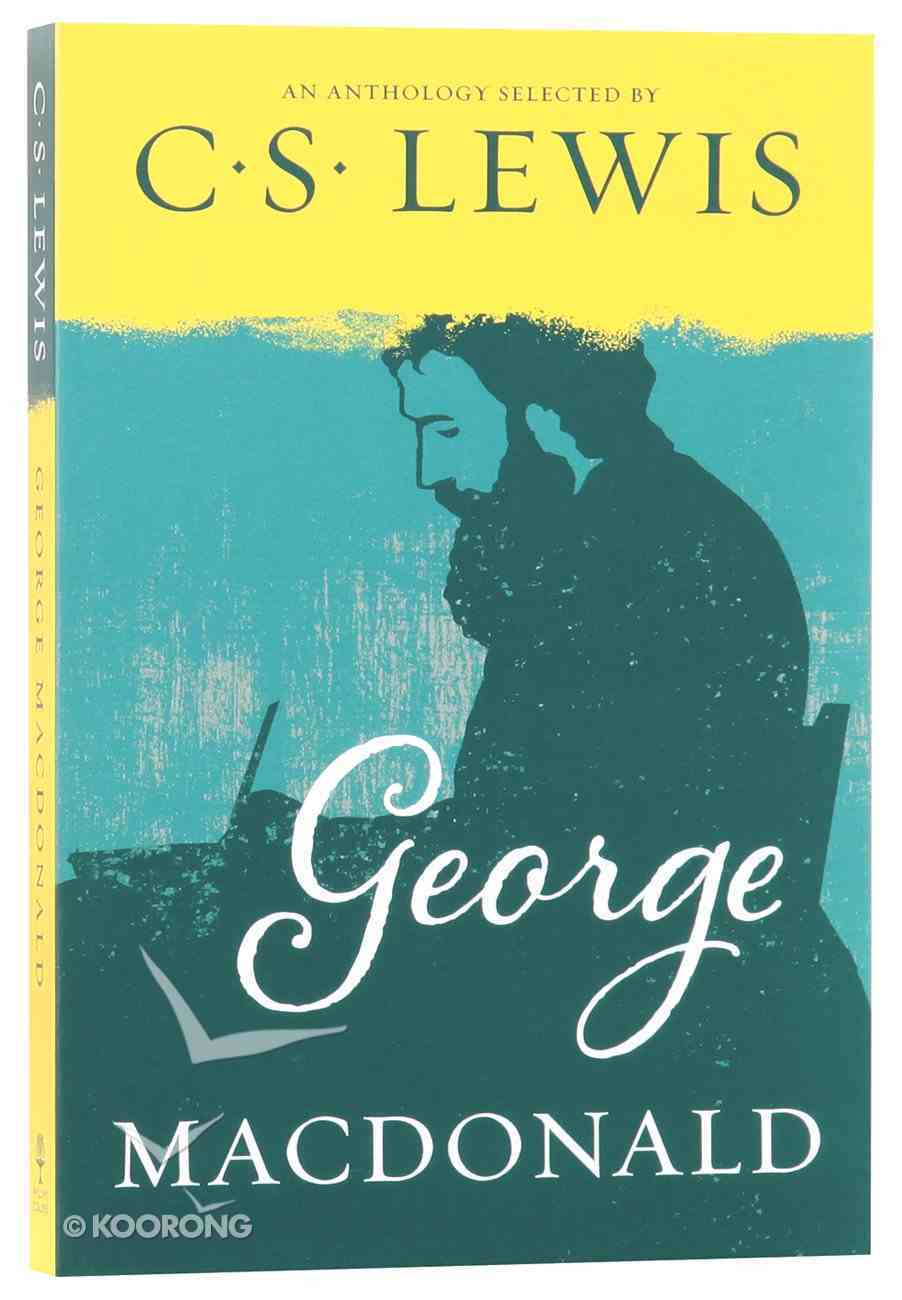George Macdonald: An Anthology Paperback