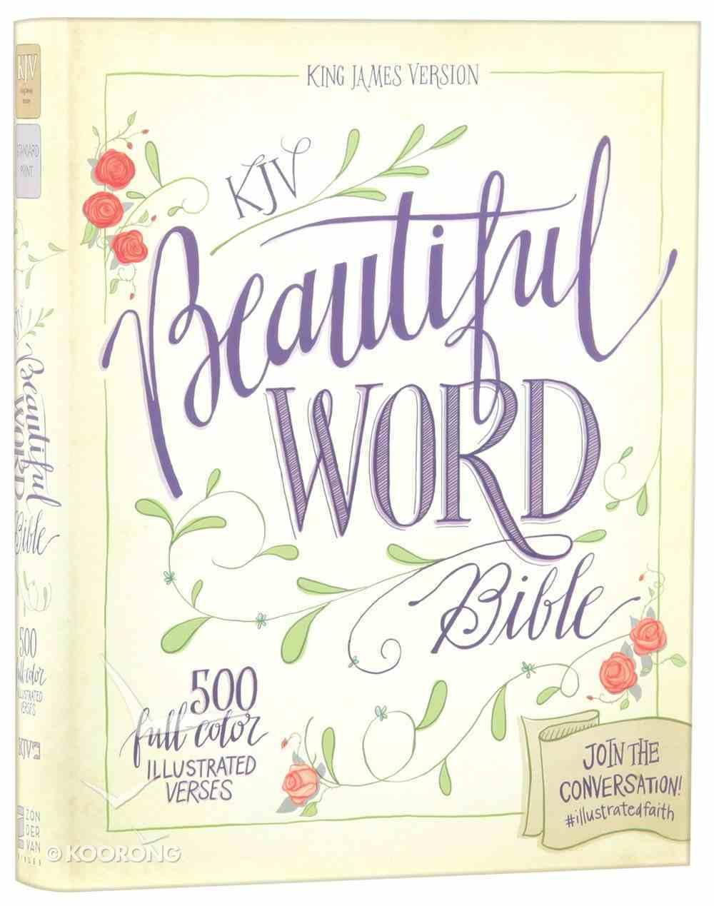 KJV Beautiful Word Bible (Red Letter Edition) Hardback