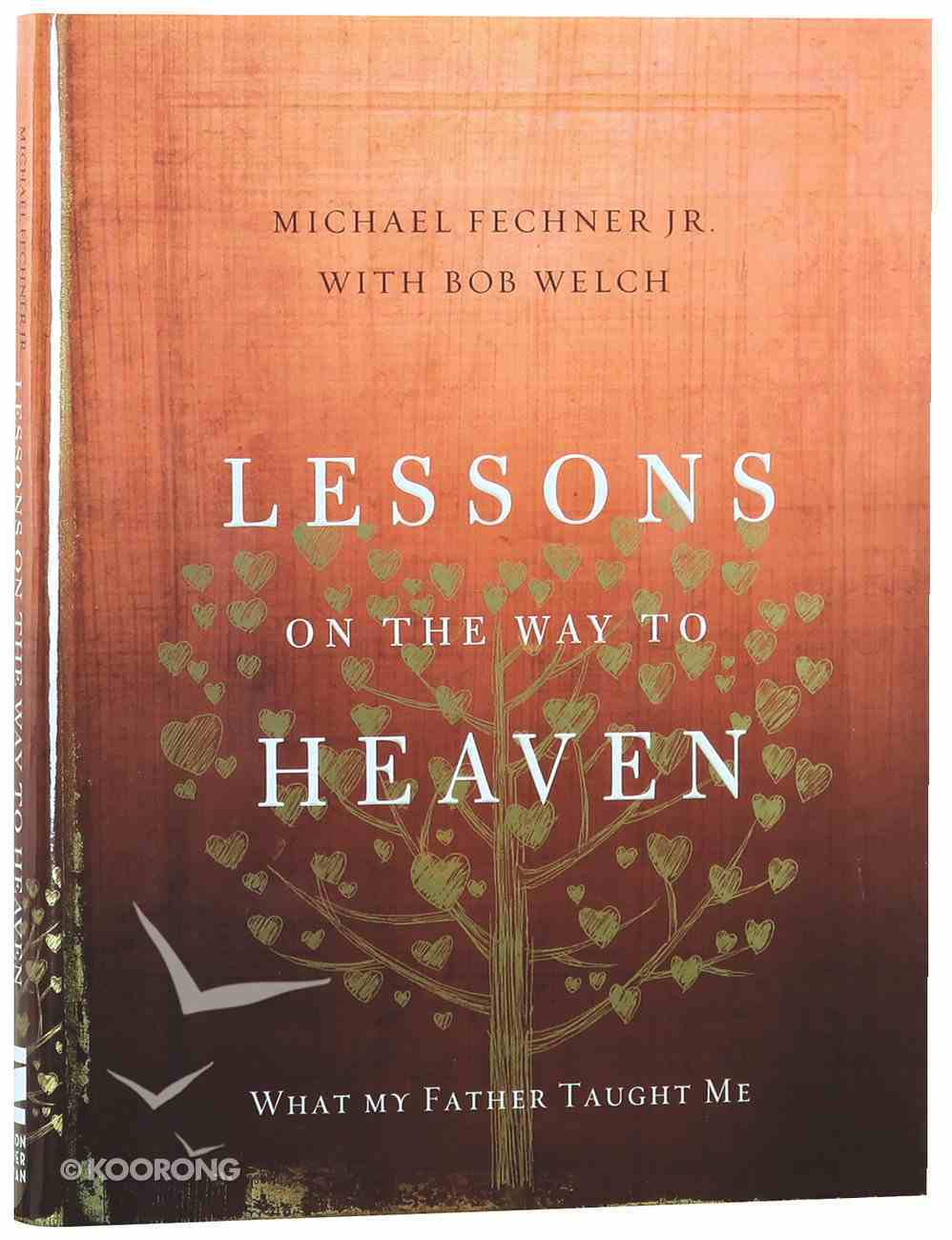 Lessons on the Way to Heaven Hardback