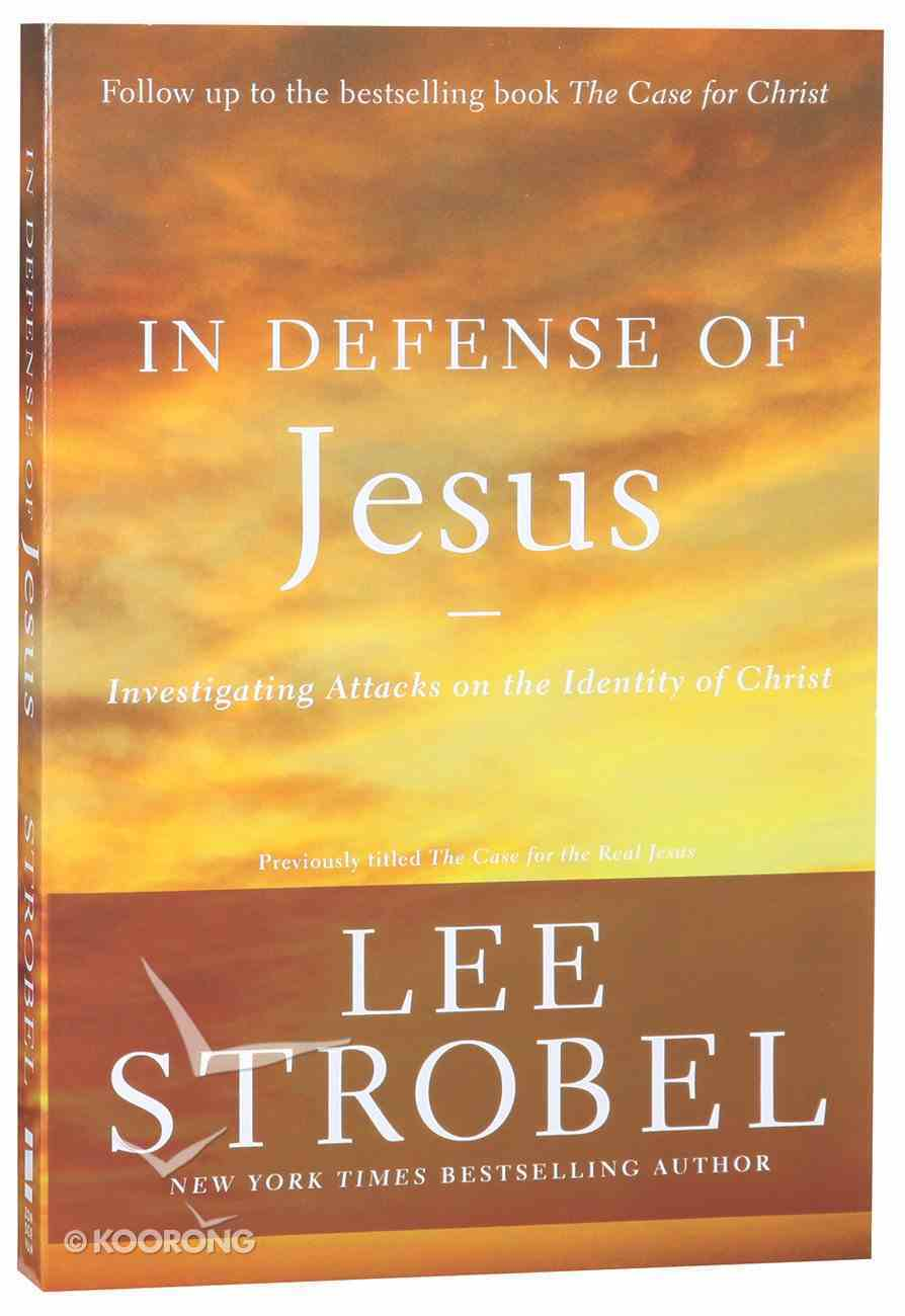 In Defense of Jesus: Investigating Attacks on the Identity of Christ Paperback