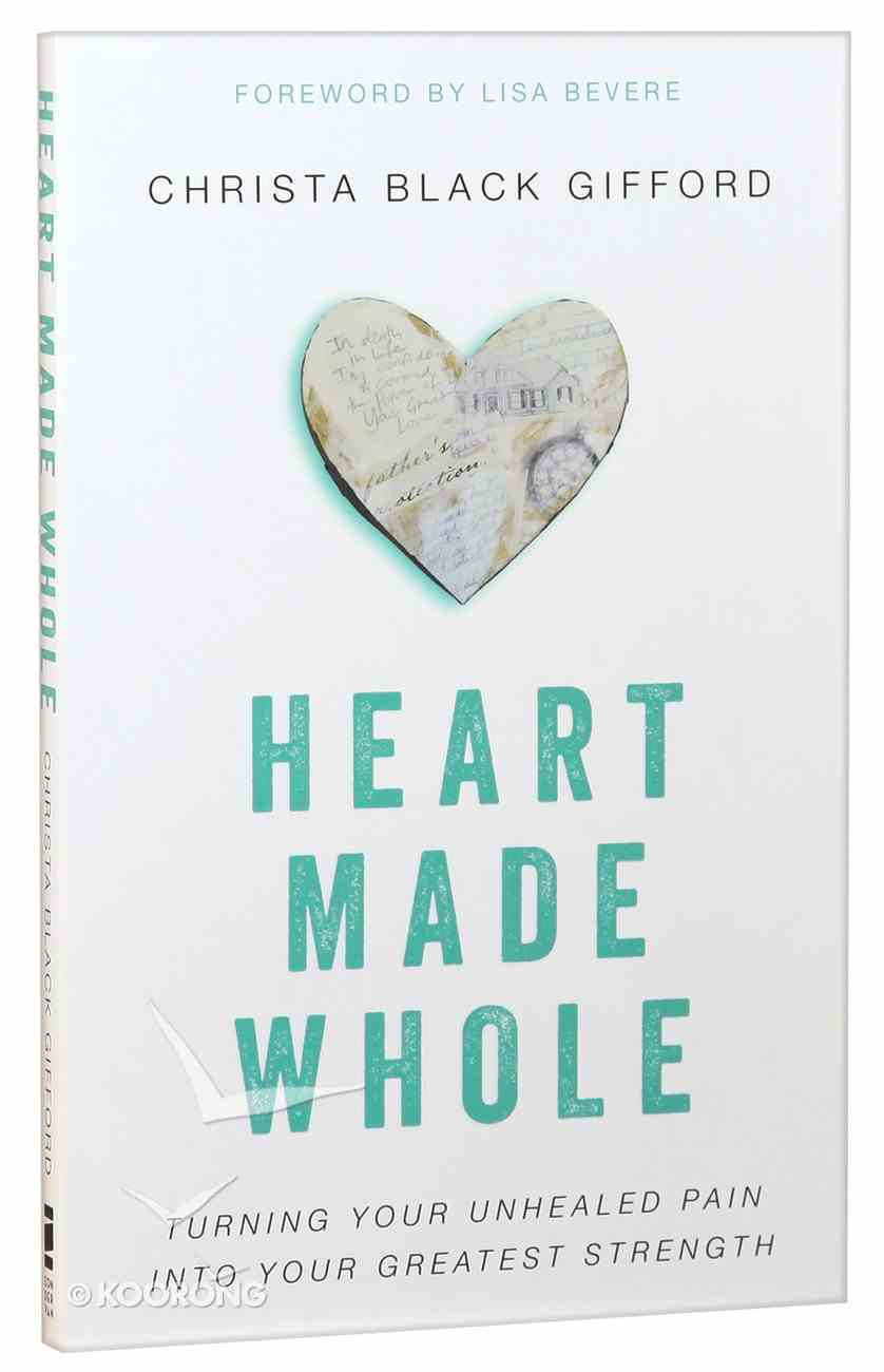 Heart Made Whole Paperback