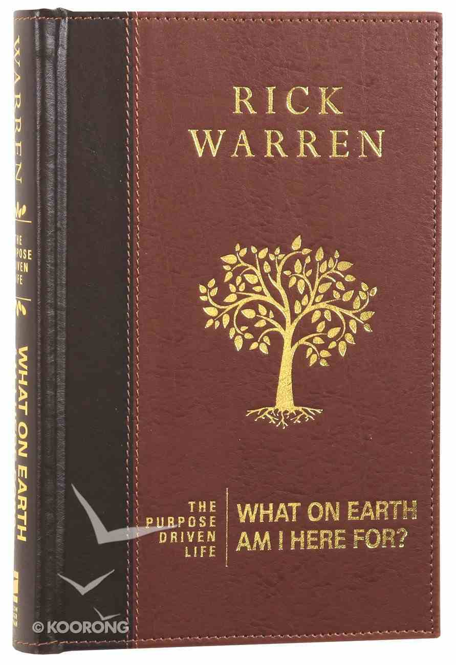 What on Earth Am I Here For? Brown (The Purpose Driven Life Series) Imitation Leather