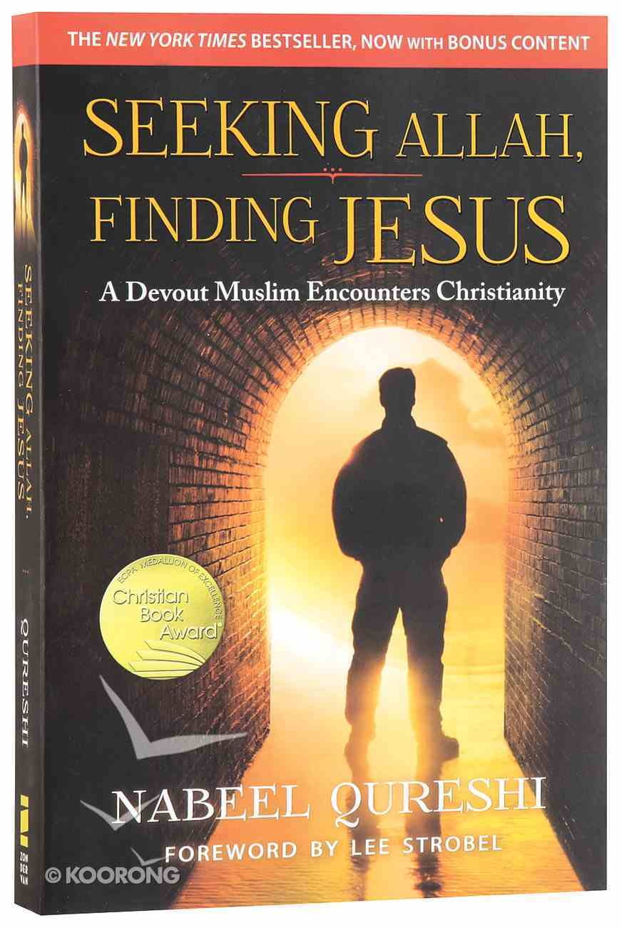 Seeking Allah, Finding Jesus Paperback