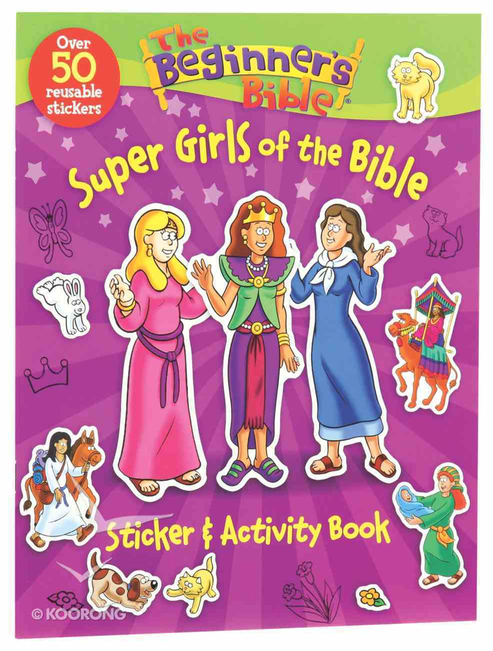 Beginner's Bible: A Super Girls of the Bible Sticker and Activity Book Paperback