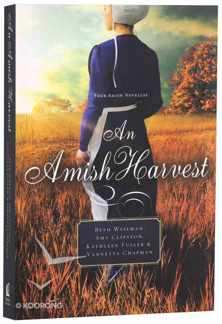 An Amish Harvest (Four Stories) (Amish Harvest Novella Series) Paperback