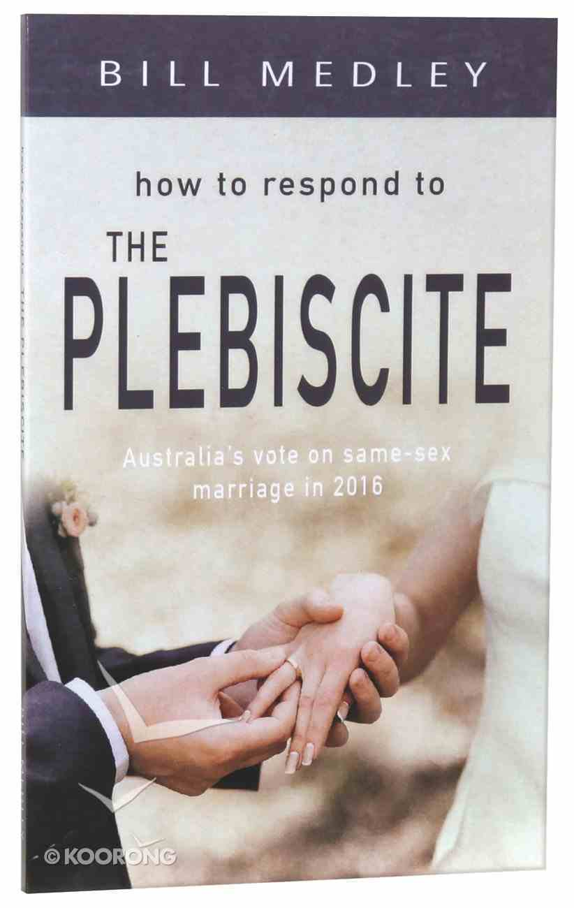 How to Respond to Marriage Reality in Australia's Current Debate Paperback