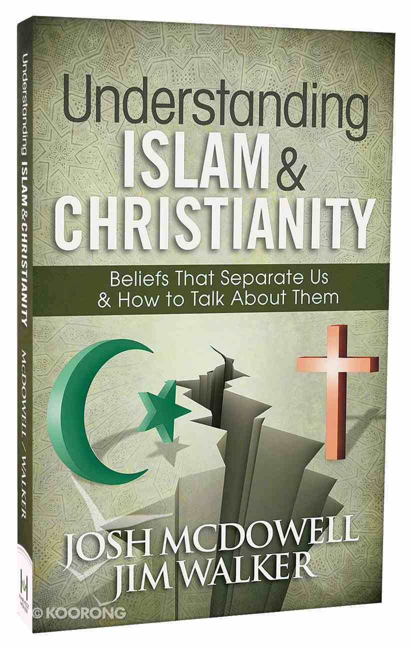 Understanding Islam and Christianity Paperback