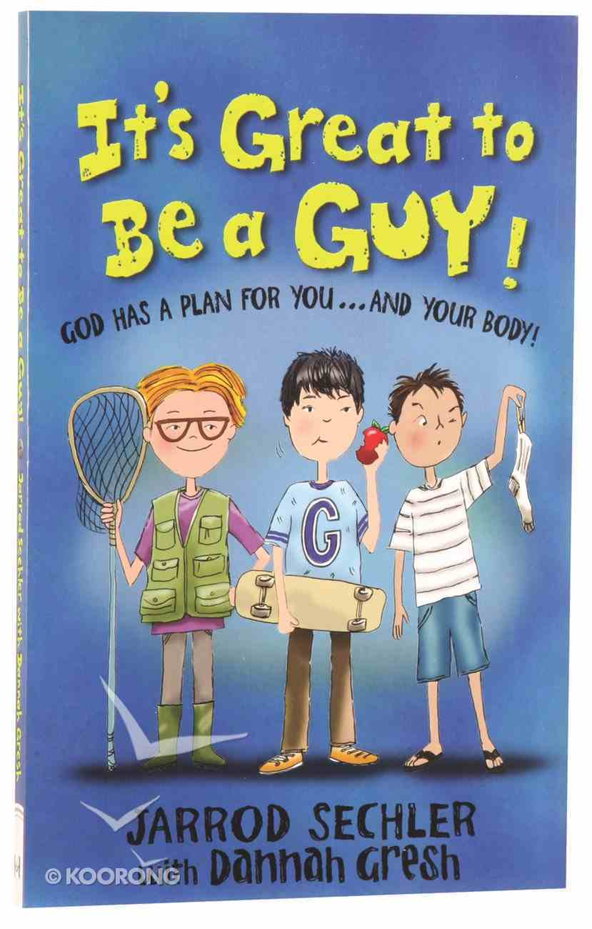 It's Great to Be a Guy! Paperback