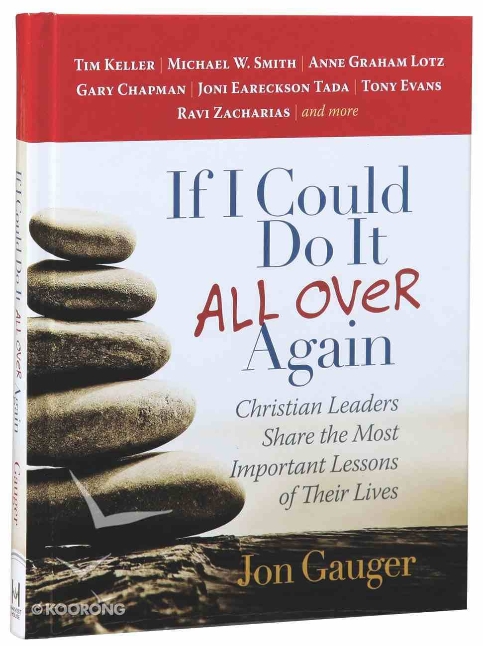If I Could Do It All Over Again Hardback