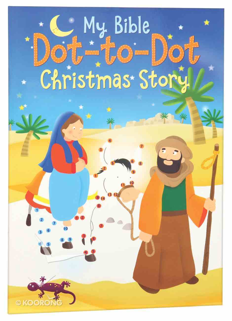 My Bible Dot-To-Dot: Christmas Story (Complete With Stickers) Paperback