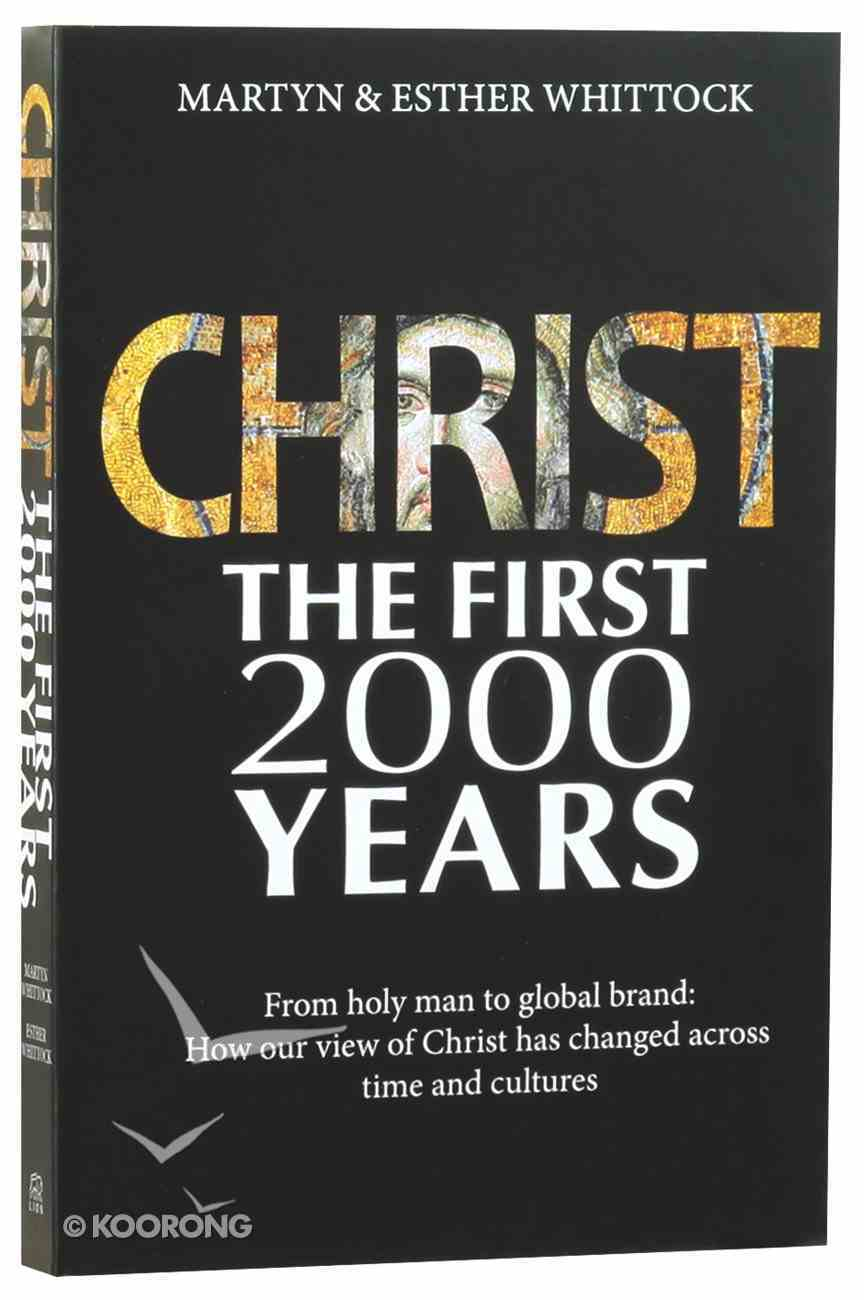 Christ the First Two Thousand Years Paperback