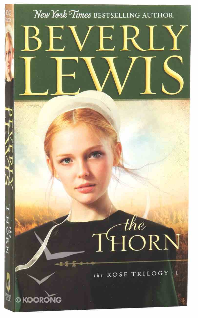The Thorn (#01 in The Rose Trilogy Series) Mass Market