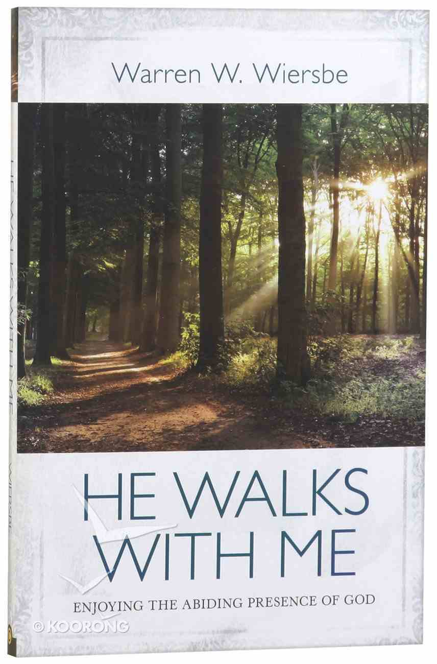 He Walks With Me Paperback