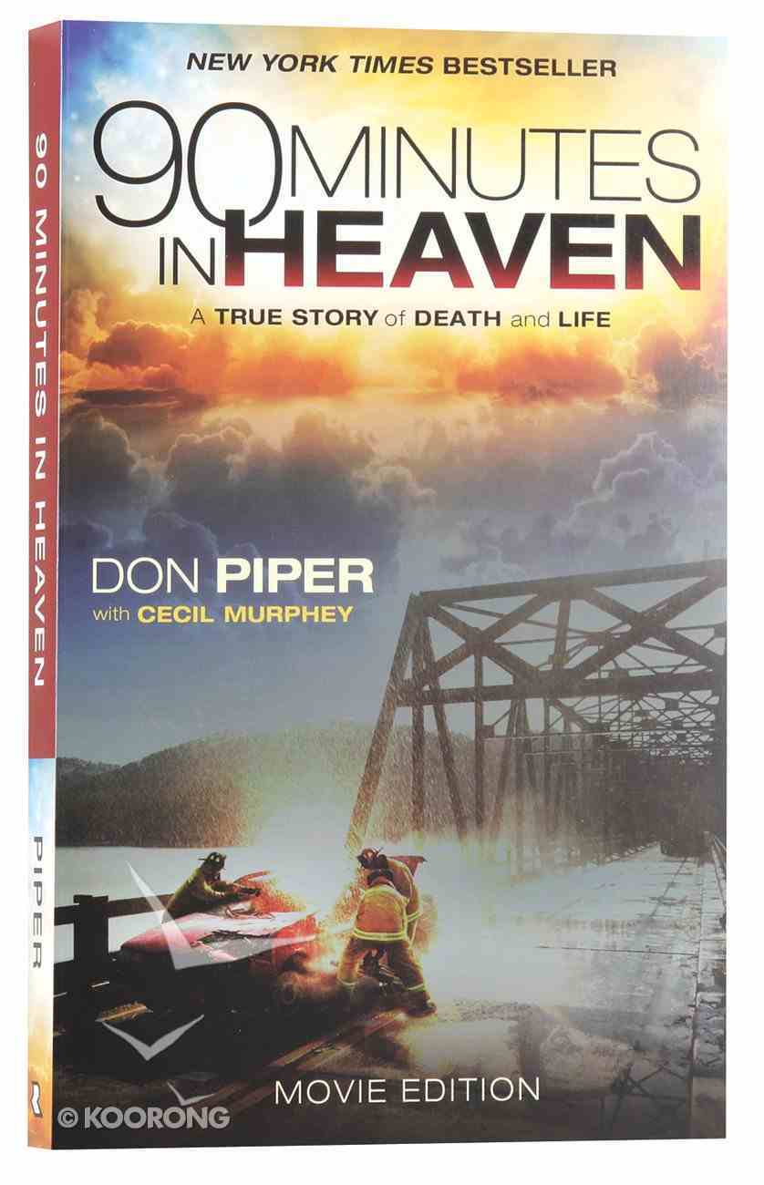 90 Minutes in Heaven (Movie Tie In Edition) Paperback
