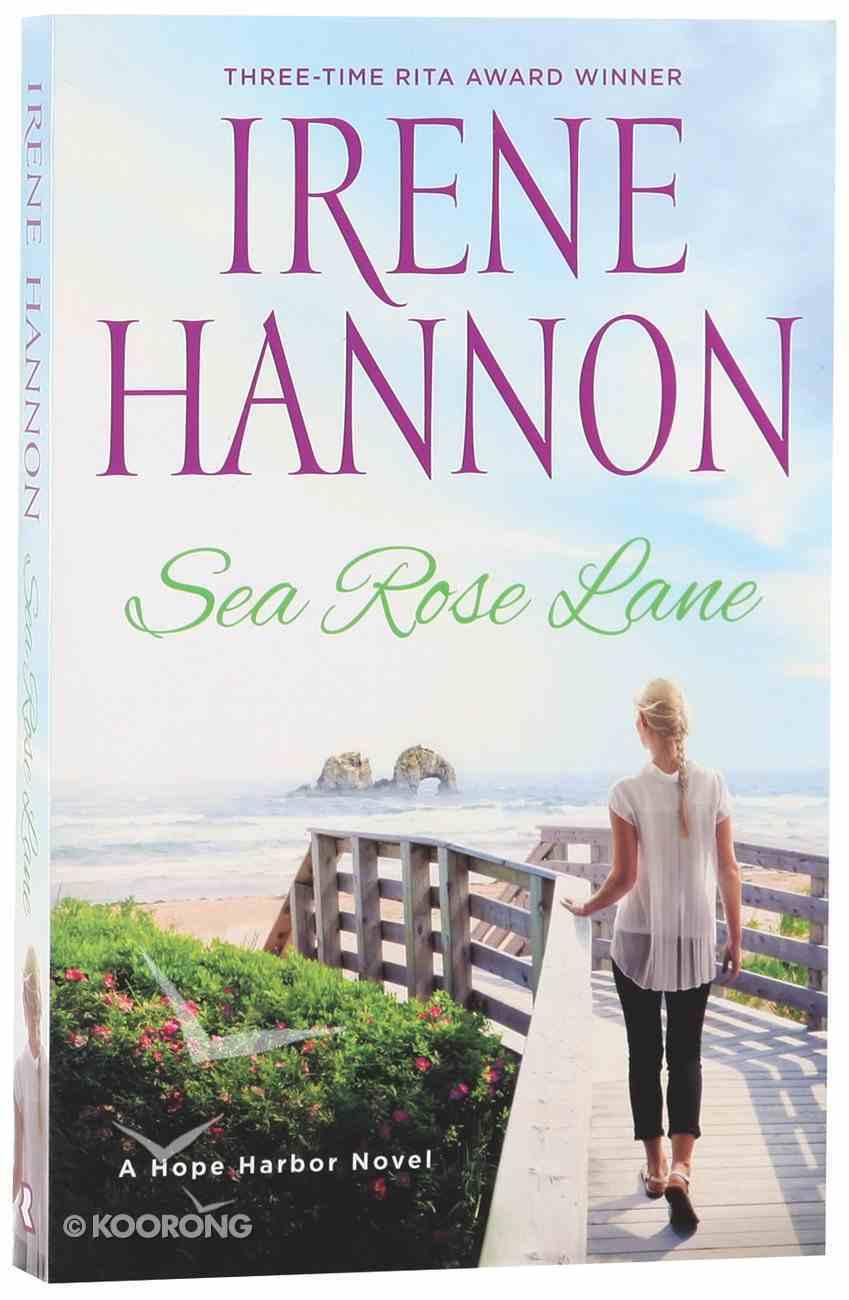 Sea Rose Lane (#02 in Hope Harbor Series) Paperback