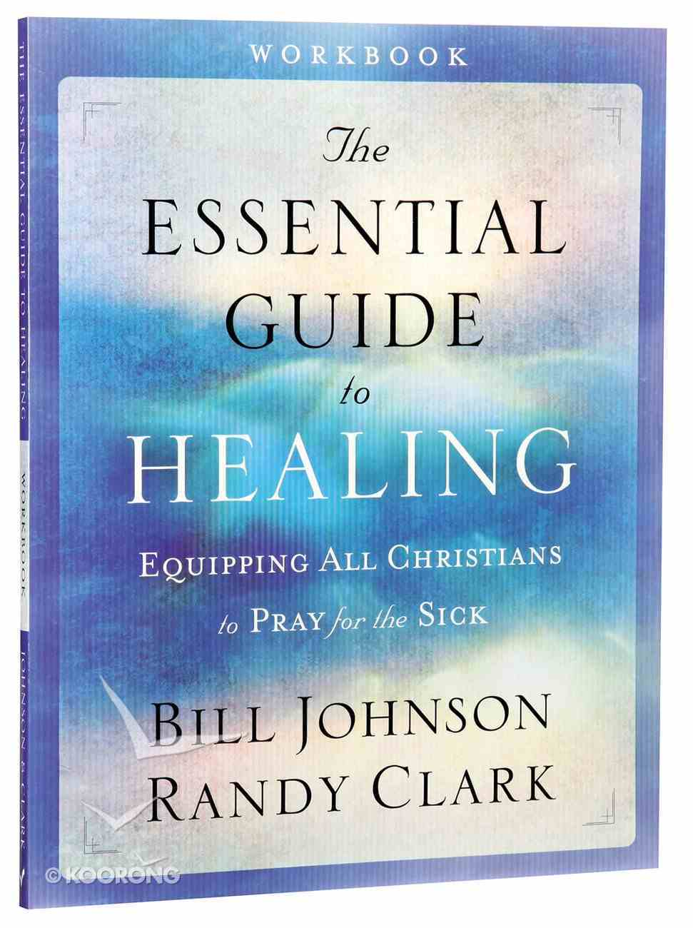 The Essential Guide to Healing (Workbook) Paperback