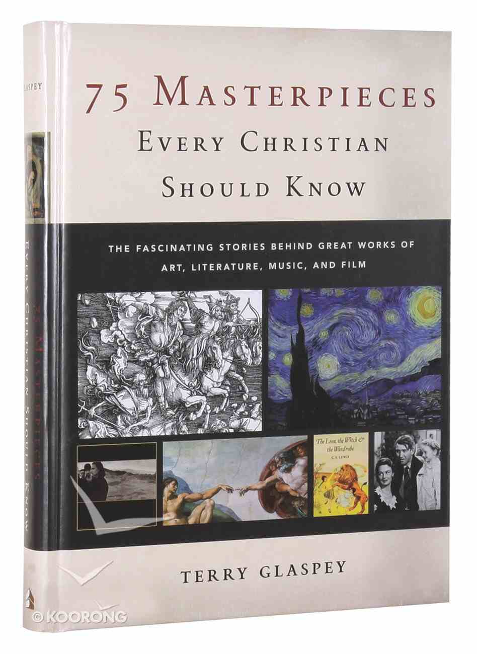75 Masterpieces Every Christian Should Know Hardback
