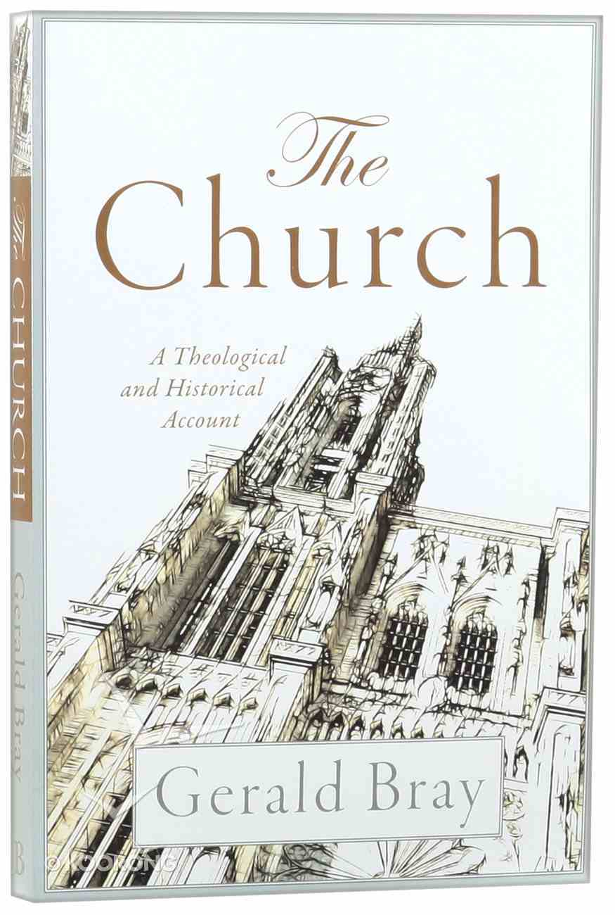 The Church: A Theological and Historical Account Paperback