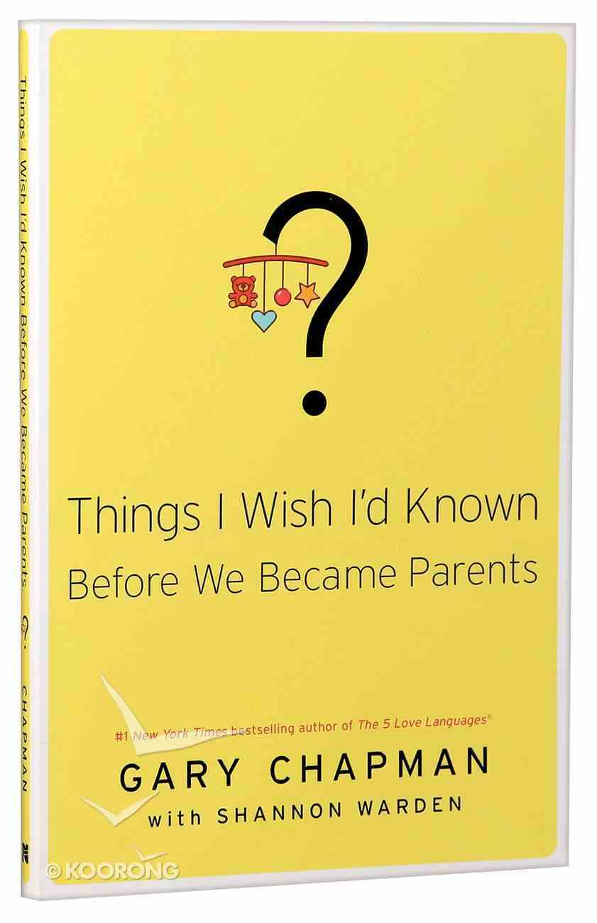 Things I Wish I'd Known Before We Became Parents Paperback