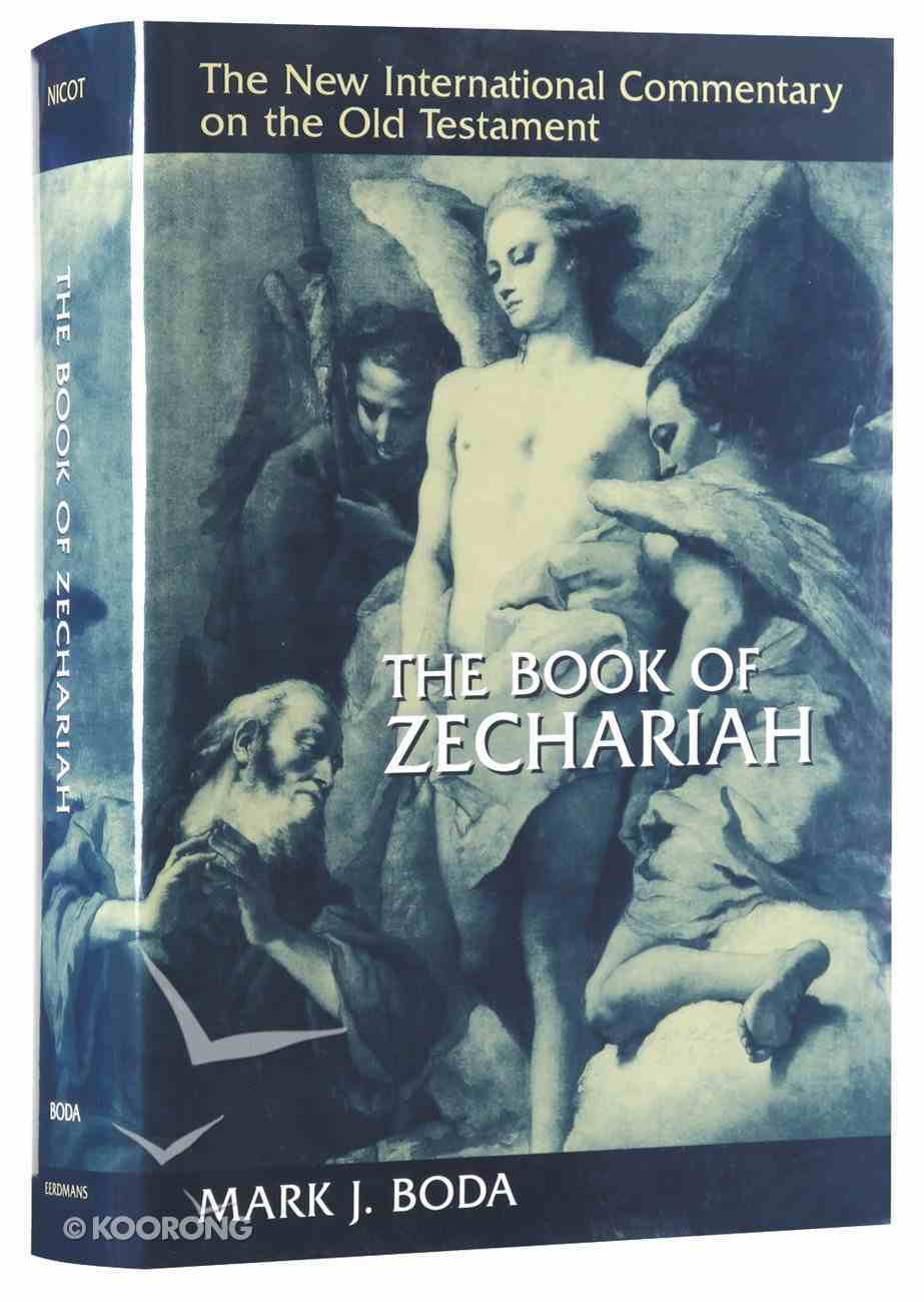 The Book of Zechariah (New International Commentary On The Old Testament Series) Hardback