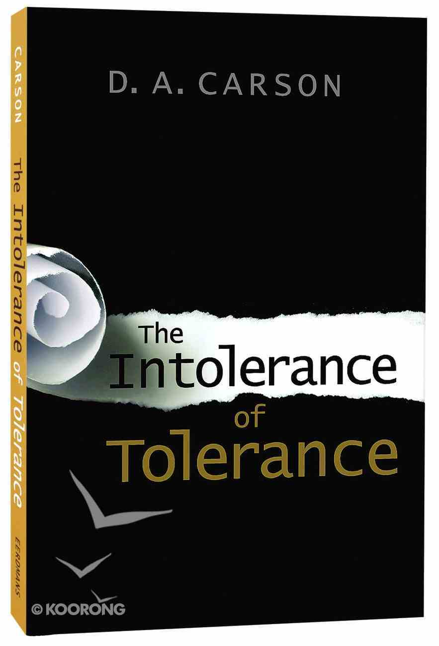 The Intolerance of Tolerance Paperback
