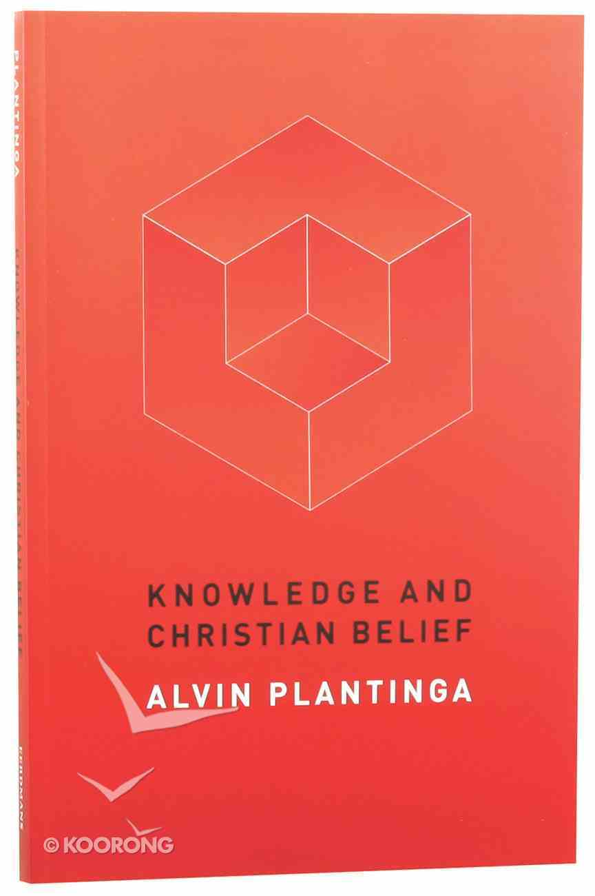 Knowledge and Christian Belief Paperback