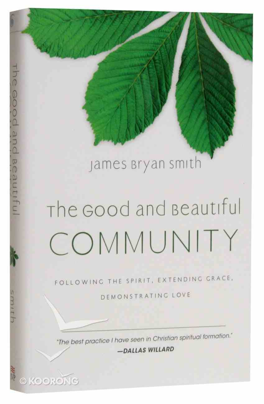 The Good and Beautiful Community (#03 in The Apprentice Series) Hardback