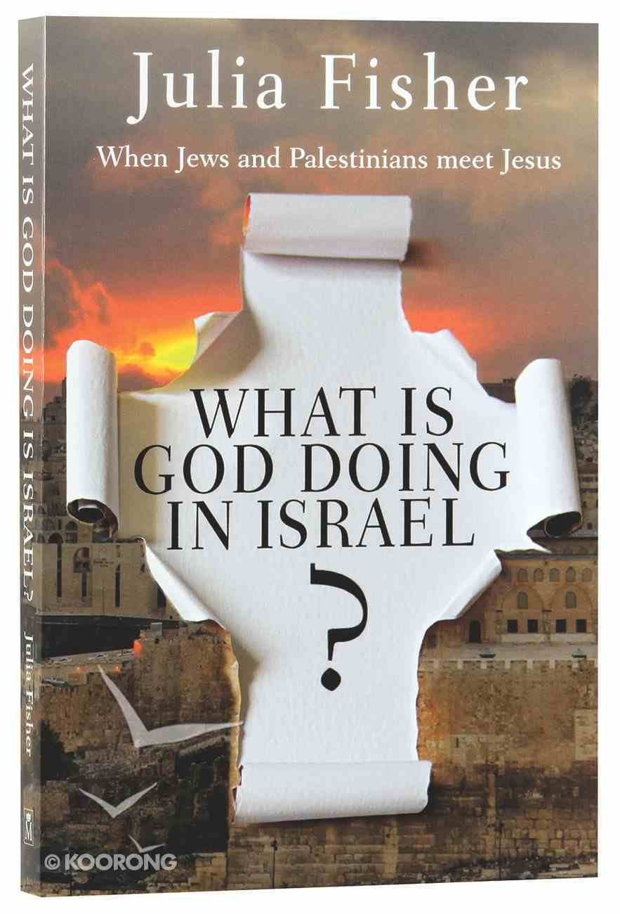 What is God Doing in Israel? Paperback