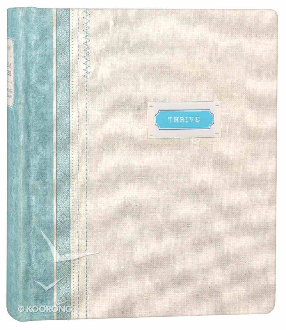 NLT Thrive Journaling Devotional Bible For Women Shabby Chic Blue/Cream (Black Letter Edition) Fabric Over Hardback