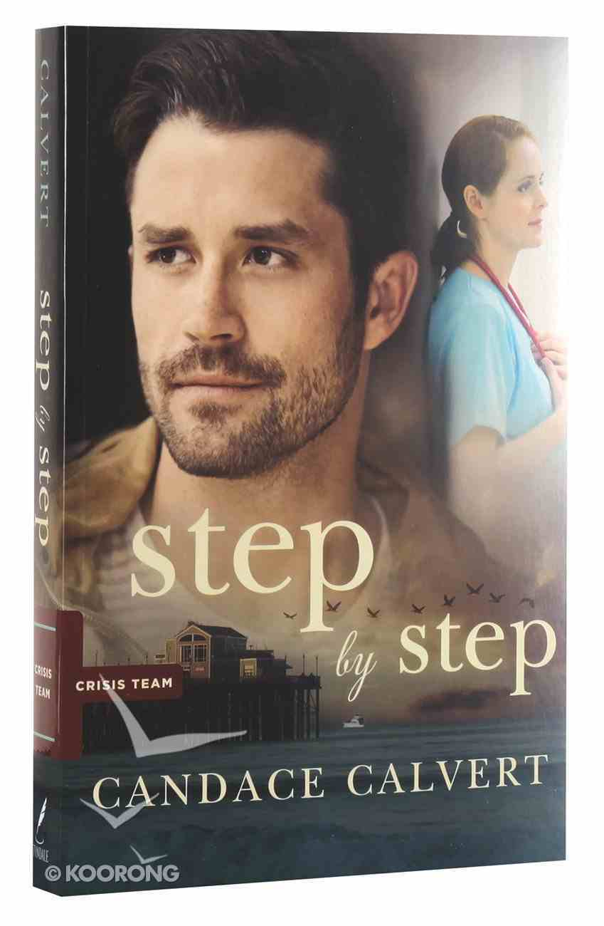 Step By Step (#02 in Crisis Team Series) Paperback