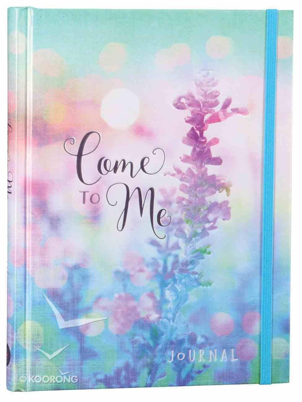 Journal: Come to Me Hardback