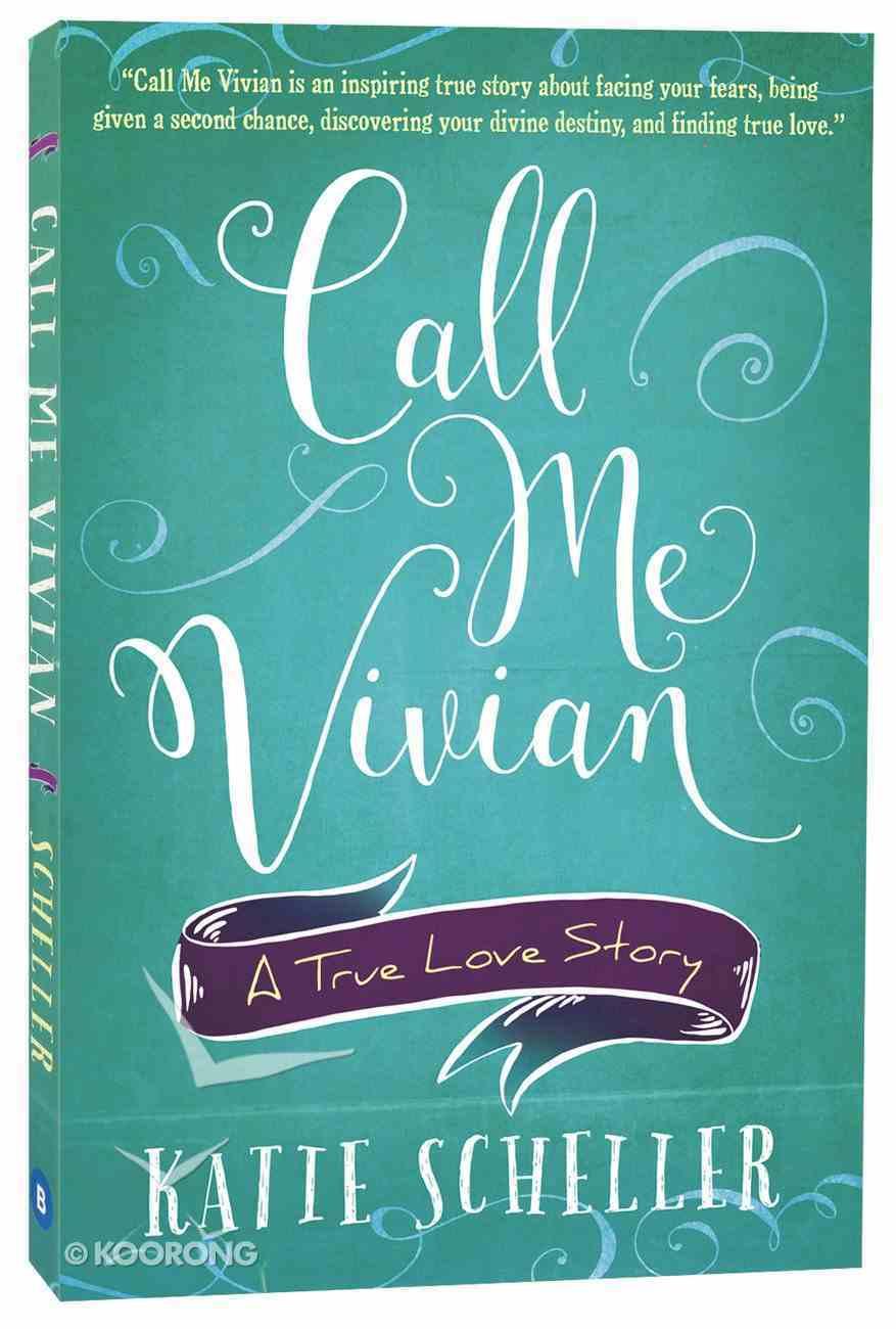 Call Me Vivian: A True Love Story Paperback