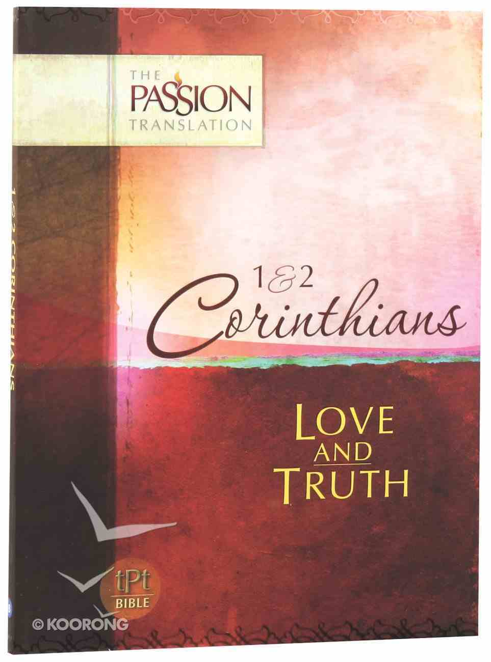 TPT 1 & 2 Corinthians: Love and Truth (Black Letter Edition) Paperback