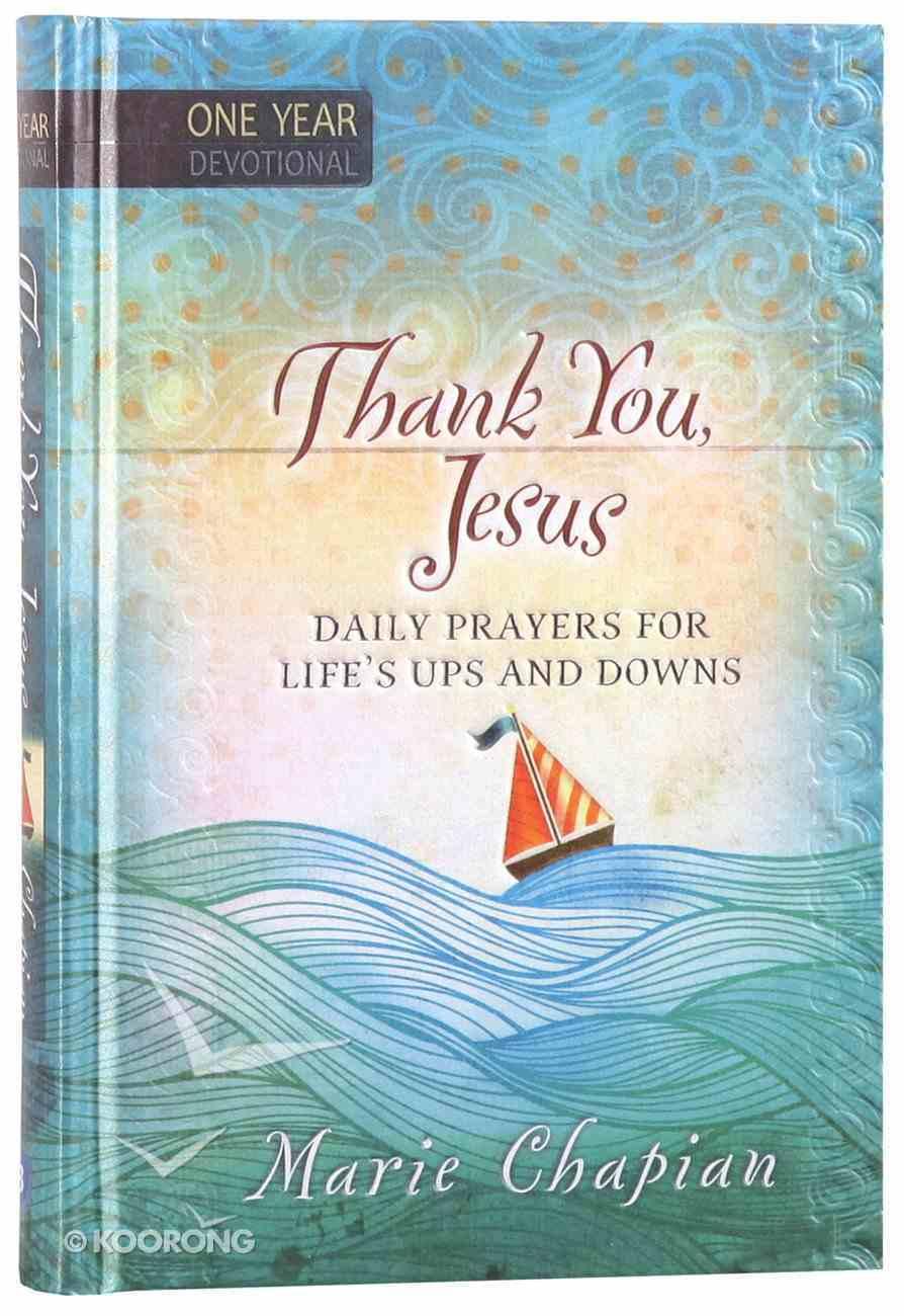 Thank You, Jesus (One Year Devotional) Hardback