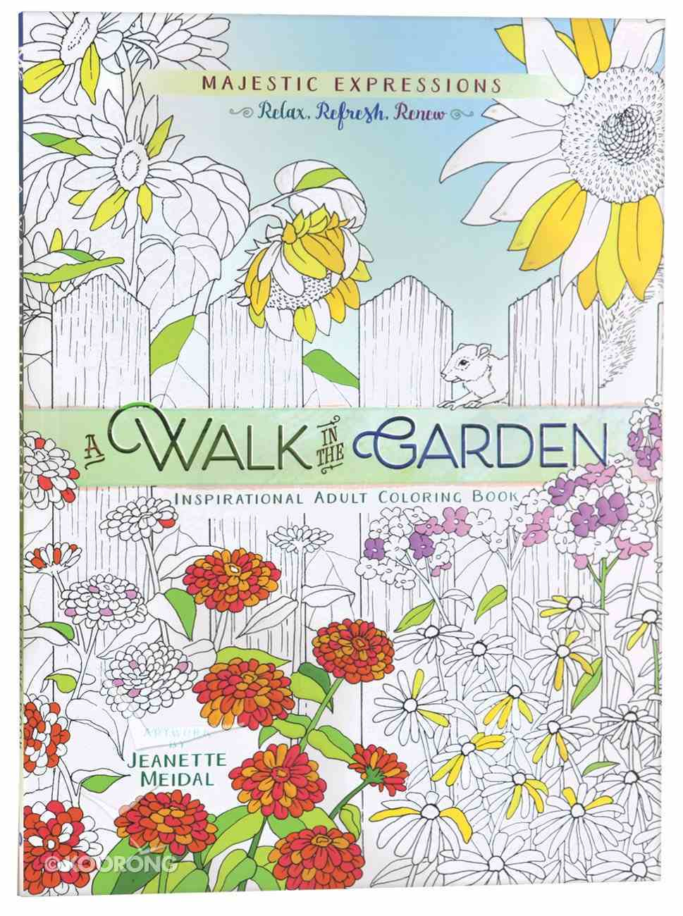 A Walk in the Garden (Majestic Expressions) (Adult Coloring Books Series) Paperback