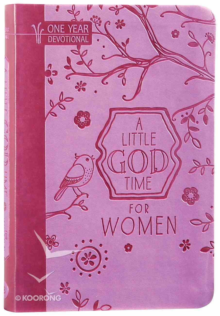 A Little God Time For Women (365 Daily Devotions) (365 Daily Devotions Series) Imitation Leather