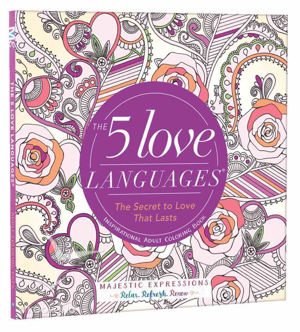 The 5 Love Languages (Majestic Expressions) (Adult Coloring Books Series) Paperback