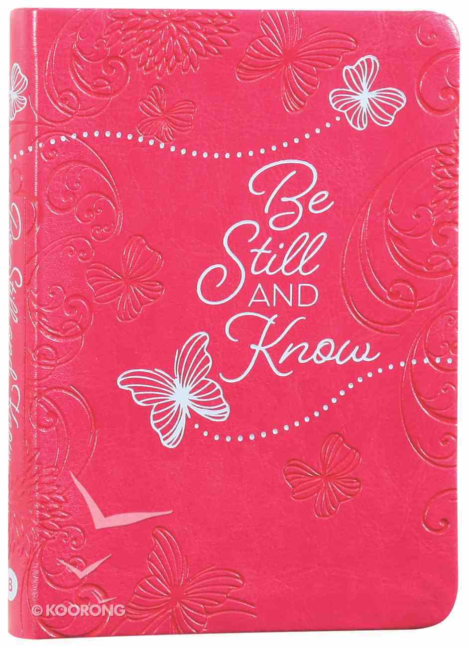 Be Still and Know: 365 Daily Devotions (365 Daily Devotions Series) Imitation Leather