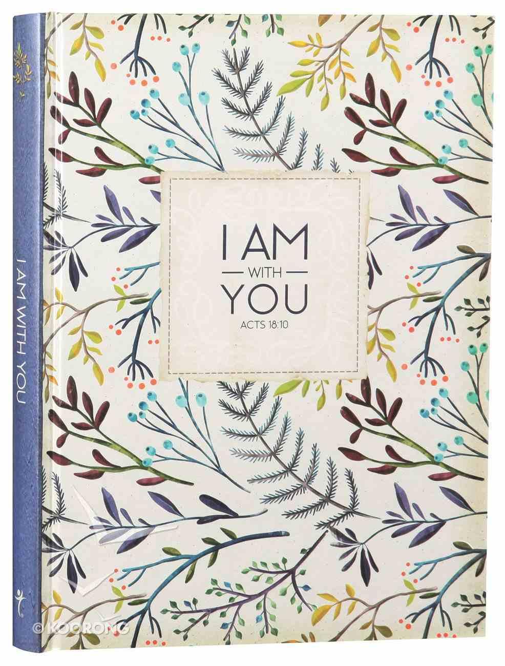 Journal: I Am With You.... (Large) Hardback
