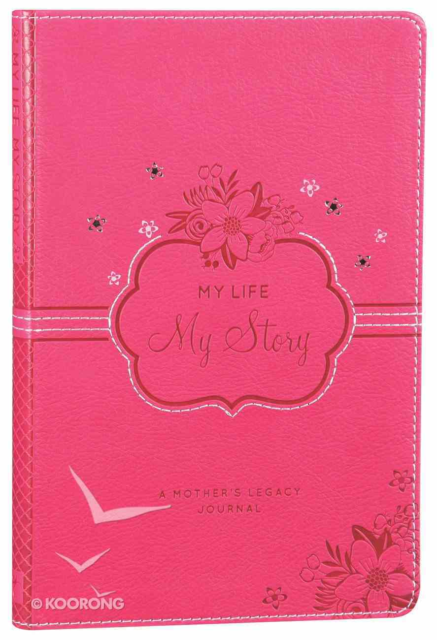 Journal: My Life My Story Pink Luxleather Imitation Leather