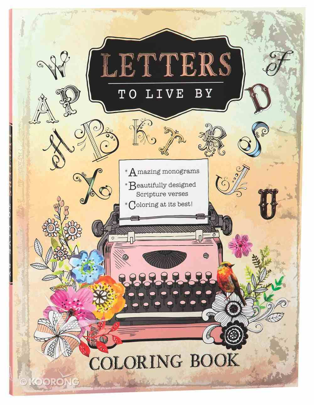 Letters to Live By (Adult Coloring Books Series) Paperback