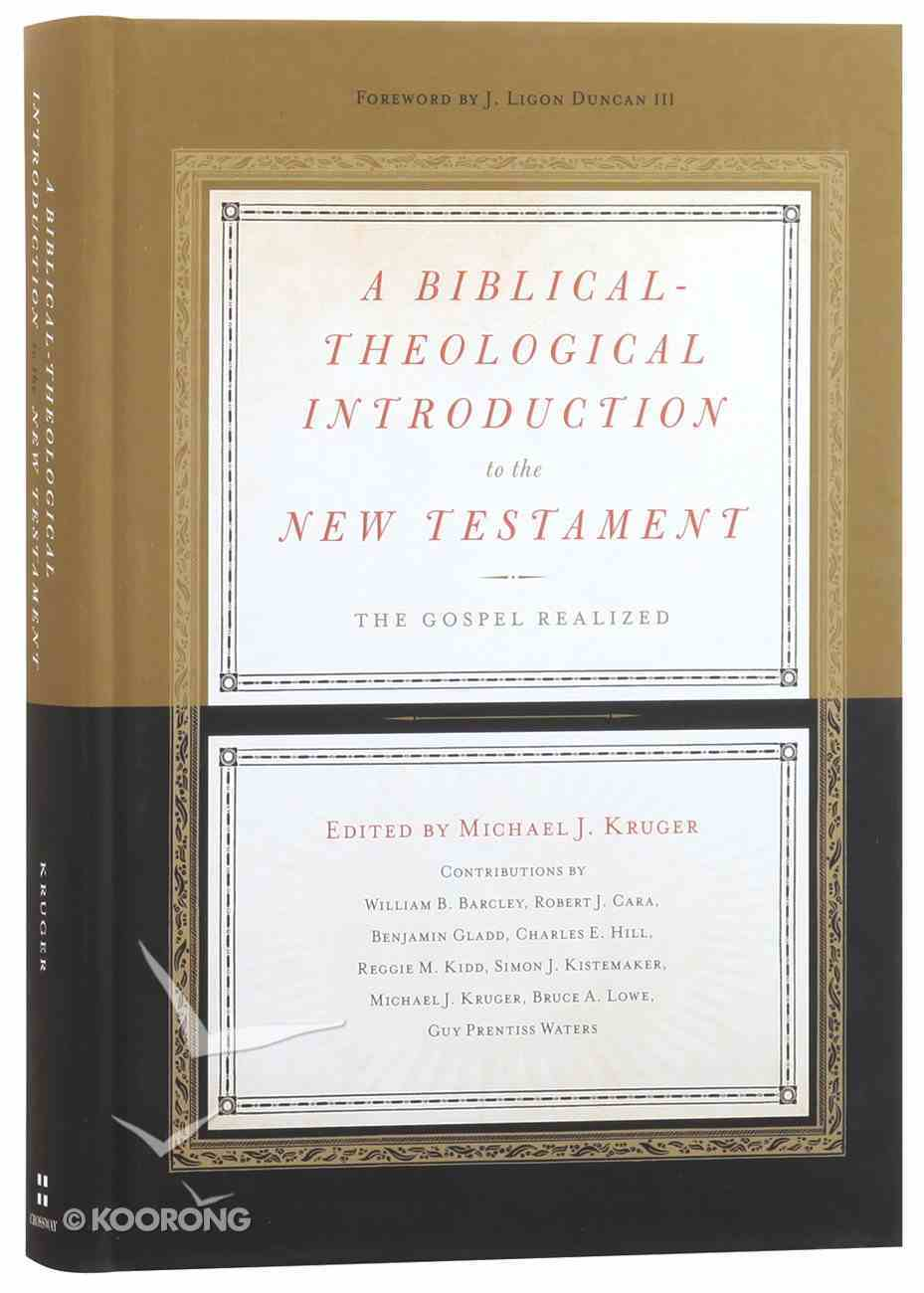 A Biblical-Theological Introduction to the New Testament Hardback