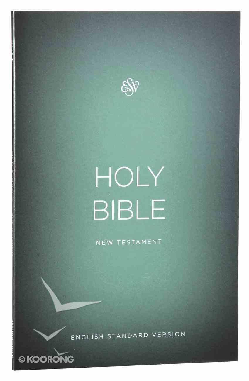ESV Outreach New Testament Green (Black Letter Edition) Paperback