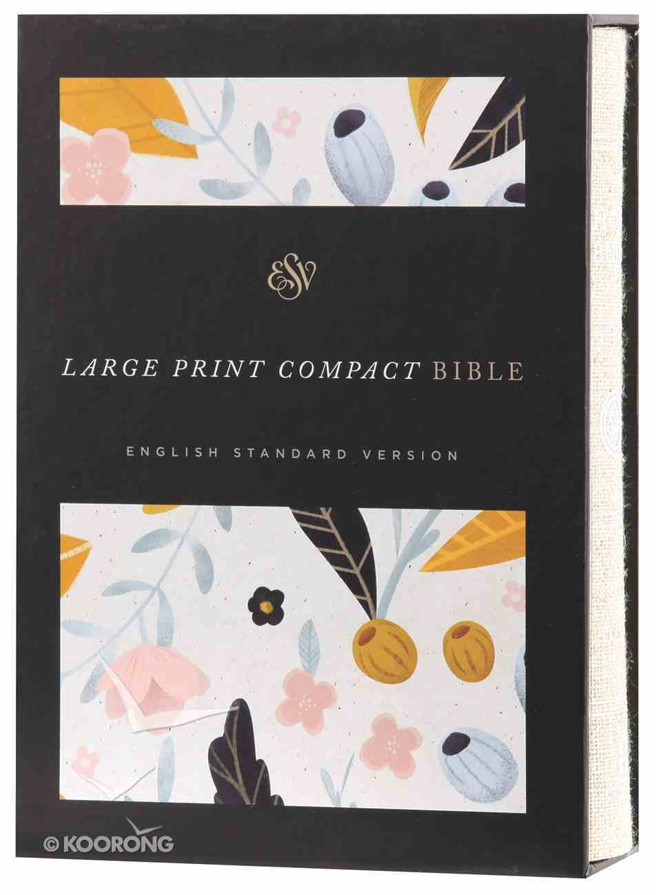 ESV Large Print Compact Bible Spring Bloom (Red Letter Edition) Hardback