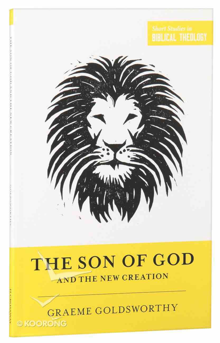 The Son of God and the New Creation Paperback