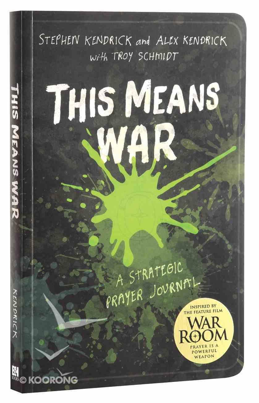 This Means War: A Strategic Prayer Journal Paperback